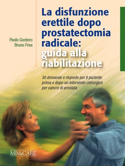 come ripristinare lerezione dopo una prostatectomia radicale